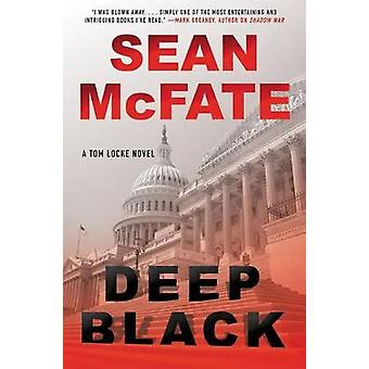 Deep Black - A Tom Locke Novel by Associate Professor National Defense