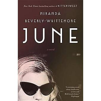 June - A Novel by Miranda Beverly-Whittemore - 9780553447705 Book