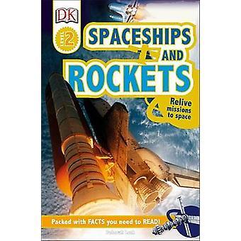 Spaceships and Rockets by Deborah Lock - 9781465445117 Book