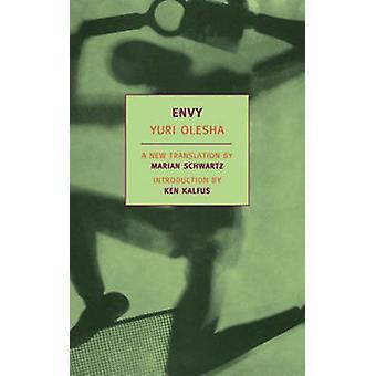 Envy by Yuri Olesha - Ken Kalfus - Marain Schwartz - 9781590170861 Bo
