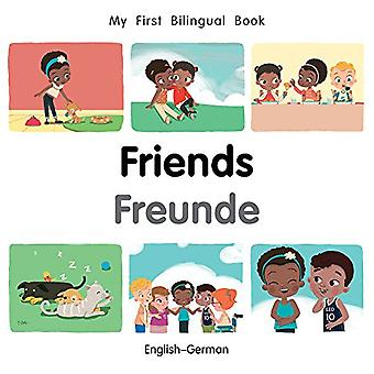 My First Bilingual Book-Friends (English-German) by Milet Publishing