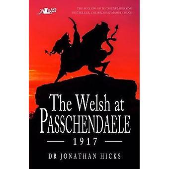 Welsh at Passchendaele 1917 by Jonathan Hicks - 9781784613747 Book