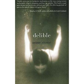 Delible by Anne Stone - 9781897178362 Book