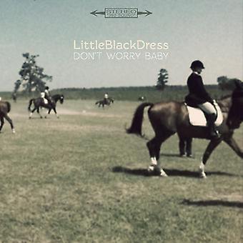 Lille sorte kjole - ikke bekymre dig Baby [Vinyl] USA importerer