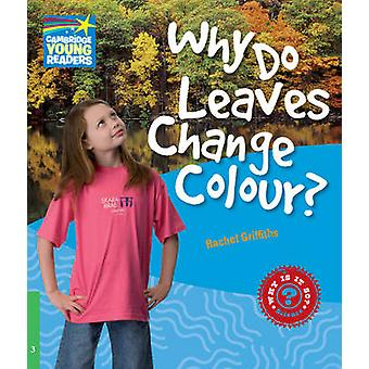 Cambridge Young Readers Why Do Leaves Change Colour Level 3 Factbook by Rachel Griffiths