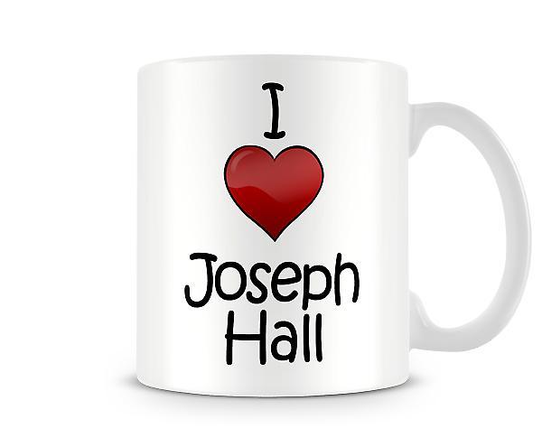 Me encanta la taza impresa Joseph Hall