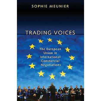 Trading Voices - The European Union in International Commercial Negoti