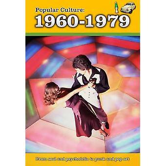 Cultura popular - 1960-1979 por Michael Burgan - livro 9781406240306