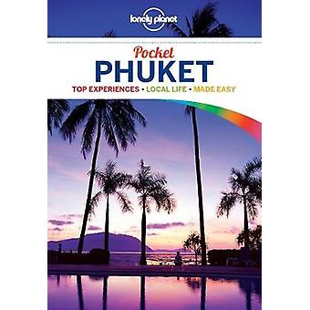 Lonely Planet Pocket Phuket (4th Revised edition) by Lonely Planet -