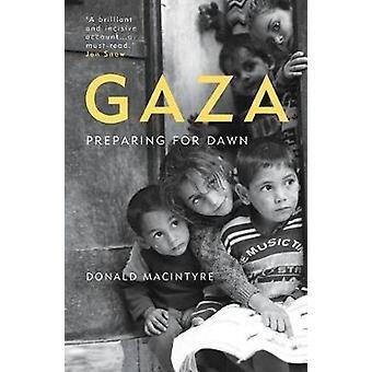 Gaza - förbereder för Dawn av Gaza - förbereder för Dawn - 9781786074331