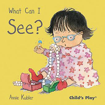 What Can I See? by Annie Kubler - 9781846433788 Book