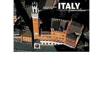 Italy from Above by Simona Stoppa - 9788854406582 Book