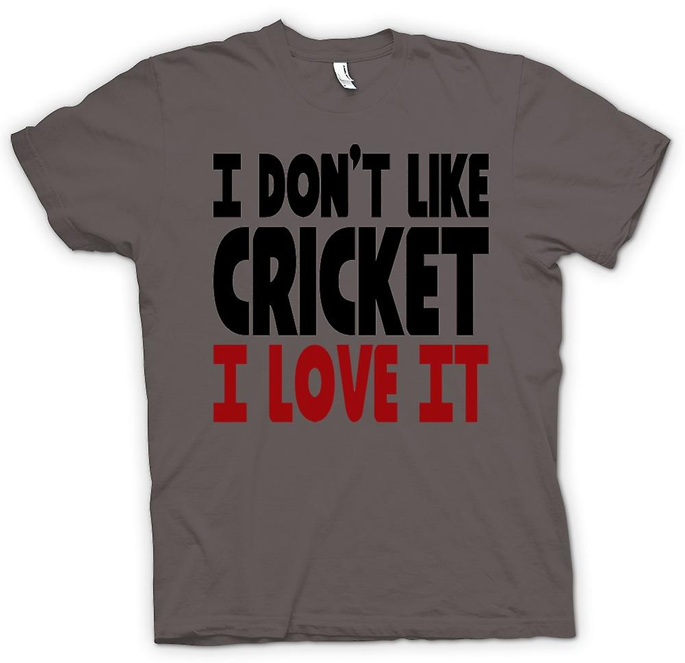 T-shirt - non mi piace il Cricket, I Love It - Funny