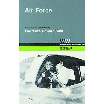 Air Force by Lawrence H. Suid - Lawrence H. Suid - 9780299090043 Book