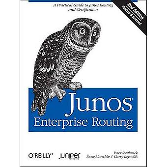 Junos Enterprise Routing - A Practical Guide to Junos Routing and Cert