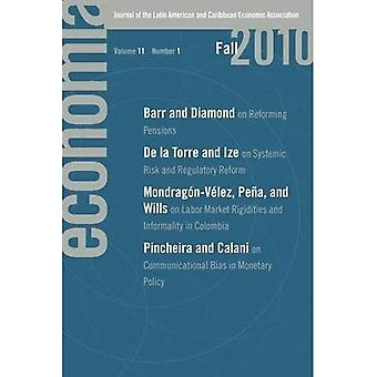 Economo�a: Fall 2010: Journal of the Latin American and Caribbean Economic Association