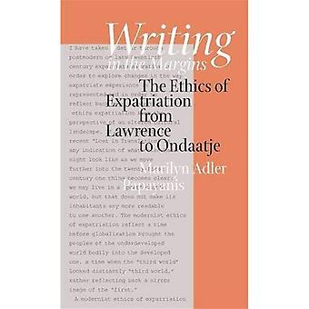 Writing in the Margins: The Ethics of Expatriation from Lawrence to Ondaatje