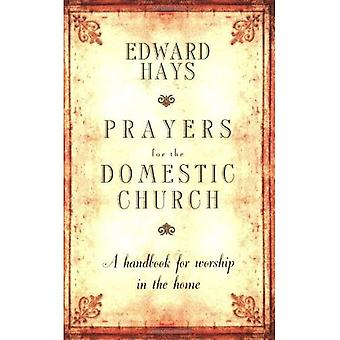Prayers for the Domestic Church: A Handbook for Worship in the Home [Special Edition]