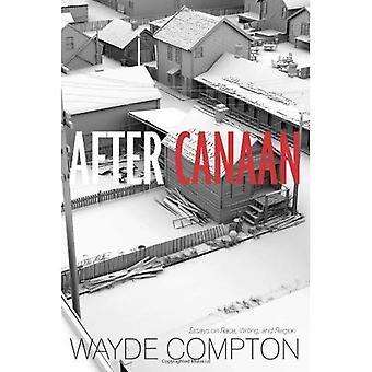 Efter Canaan: Essäer om ras, skrivande och Region