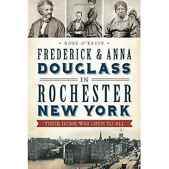 Frederick & Anna Douglass i Rochester, New York: deras hem var öppen för alla