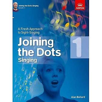 Forbinder prikker sang, Grade 1: en frisk tilgang til syne-sang (sammenføjning prikker (ABRSM))