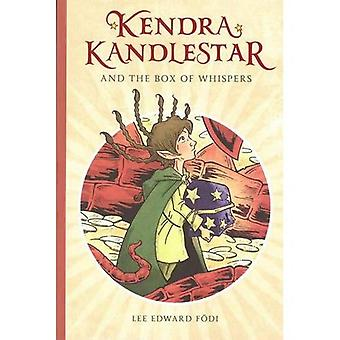 Kendra Kandlestar and the Box of Whispers (Chronicles of Kendra Kandlestar)