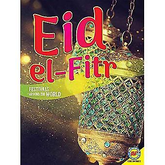 Eid Al-Fitr (Festivals Around the World)