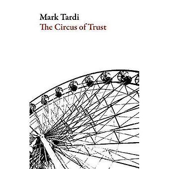 The Circus of Trust (American Literature Series)