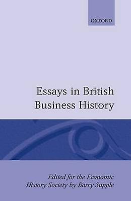 Essays in British Affaires History by Supple