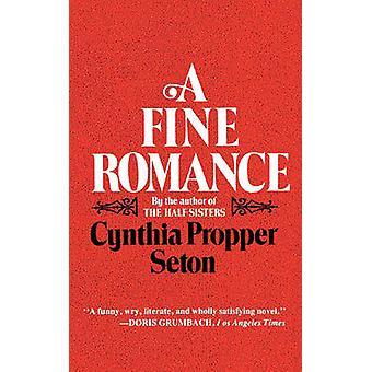 A Fine Romance by Seton & Cynthia & Propper