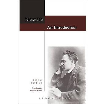Nietzsche An Introduction by Vattimo & Gianni