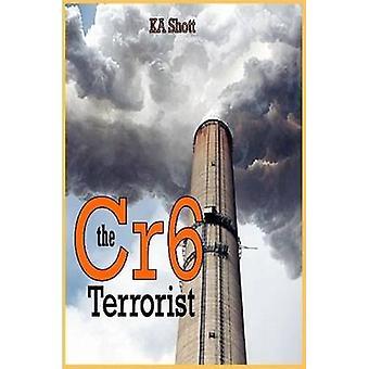 De Terrorist Cr6 door Sánchez-Verdú,(...) & K. A.