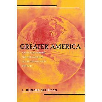 Maior América uma nova parceria das Américas no século XXI por Scheman & Ronald L.