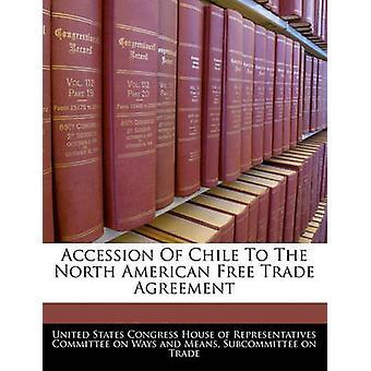 انضمام شيلي إلى اتفاق أمريكا الشمالية للتجارة الحرة بمنزل كونغرس الولايات المتحدة واﻷعض