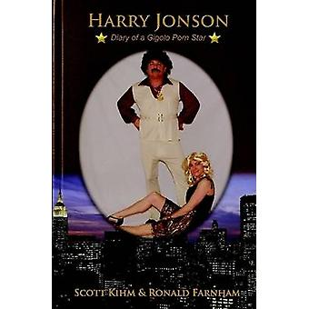 Harry Jonson Diary of a Gigolo Porn Star by Kihm & Scott