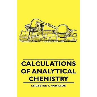 Berekeningen van de analytische chemie door Hamilton & Leicester F.