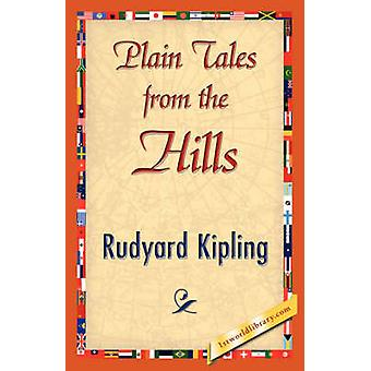 Plain Tales from the Hills by Kipling & Rudyard