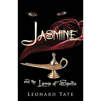 Jasmine and the Lamp of Spells by Tate & Leonard