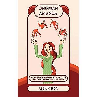 OneMan Amanda door vreugde & Anne