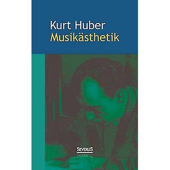 Musikasthetik av Huber & Kurt