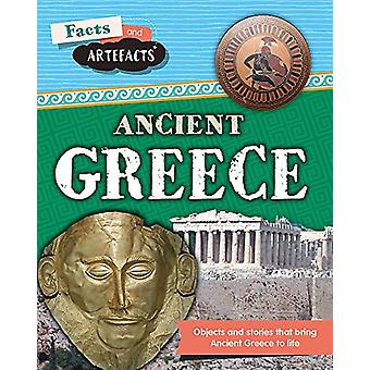 Facts and Artefacts - Ancient Greece by Tim Cooke - 9781445161655 Book