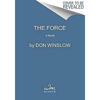 The Force by Don Winslow - 9780062664419 Book