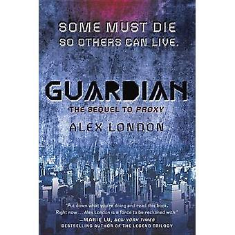 Guardian by Alex London - 9780147509819 Book