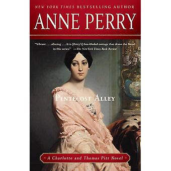 Pentecost Alley by Anne Perry - 9780345514196 Book