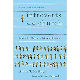 Introverts in the Church - Finding Our Place in an Extroverted Culture