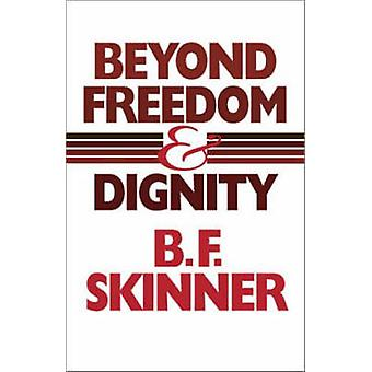 Beyond Freedom and Dignity (Revised edition) by B. F. Skinner - 97808