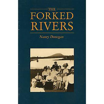 Forked Rivers by Nancy Donegan - 9780914086895 Book