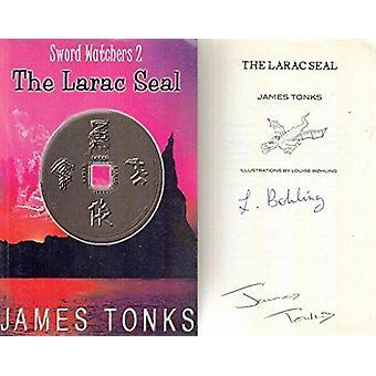 The Larac Seal by James E.G. Tonks - Louise Bohling - 9780954124212 B