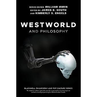 Westworld and Philosophy by William Irwin - 9781119437888 Book