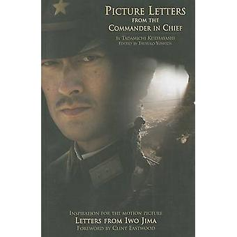 Picture Letters from the Commander in Chief - Letters from Iwo Jima by